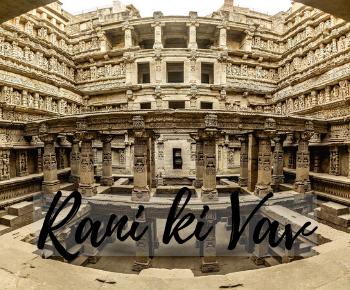 Rani ki vav - Gujarat