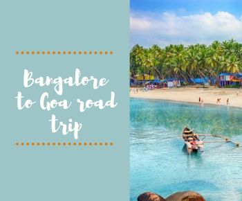 Bangalore to goa road trip