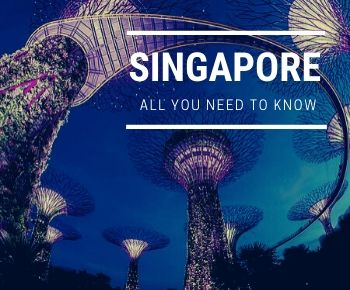 Singapore - All you need to know