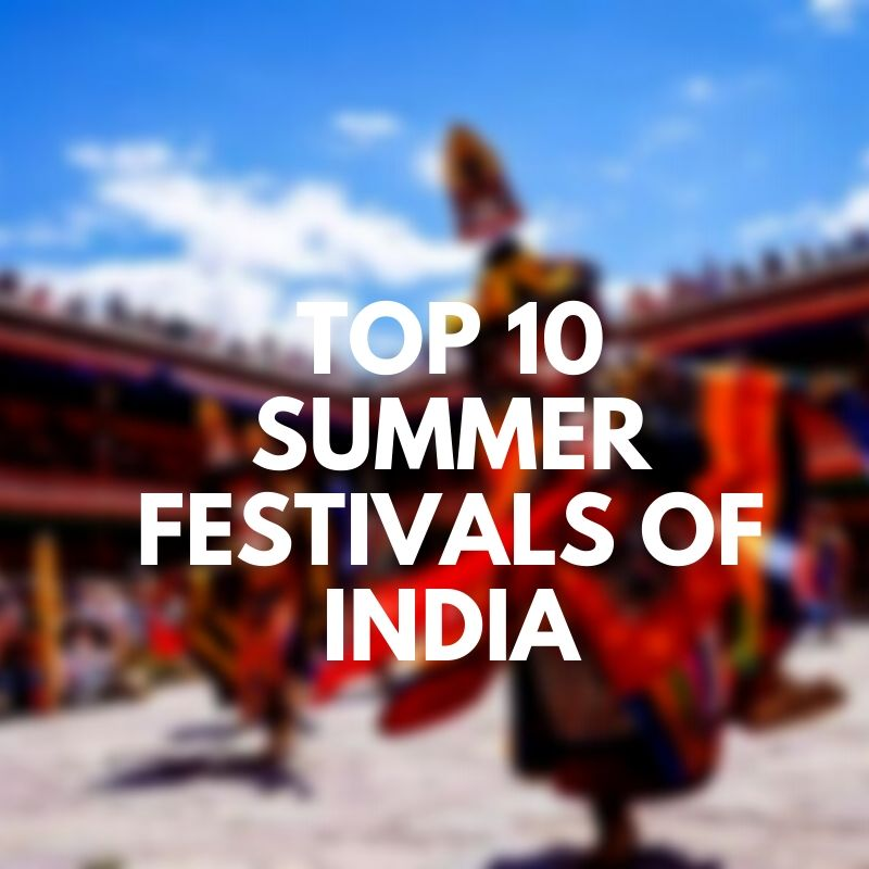 Summer Festivals of India