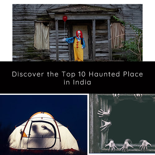 top 10 haunted place-india