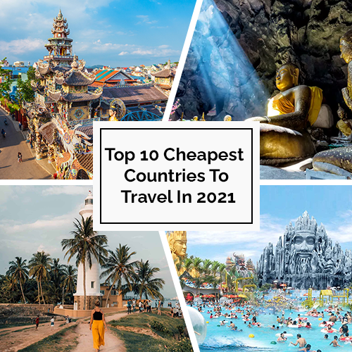 Top 10 Cheapest Countries to travel in 2021