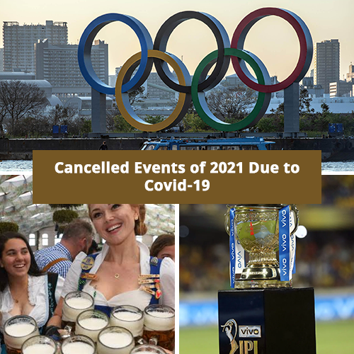 Cancelled Events of 2021 Due to Covid-19