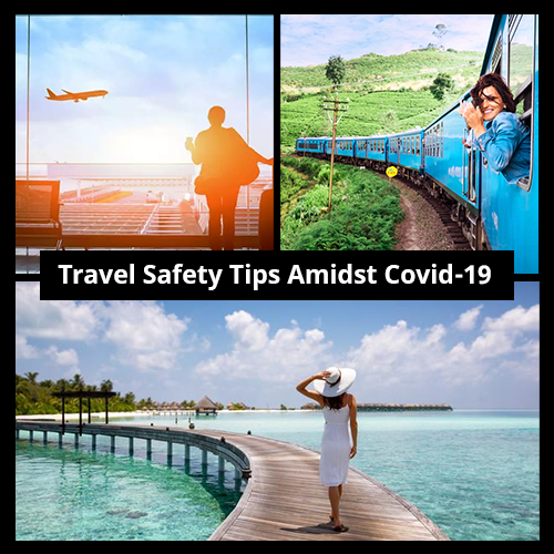 Travel-Safety-Tips-Amidst-Covid-19