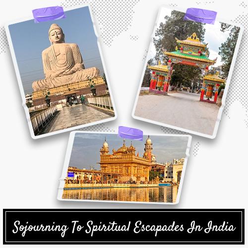 Spiritual Escapades In India